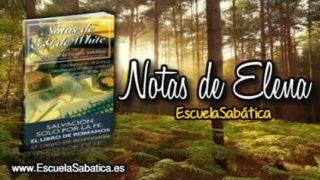 Notas de Elena | Jueves 16 de noviembre 2017 | Libres de pecado | Escuela Sabática