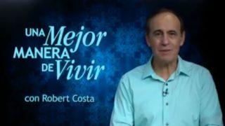31 de enero | La fe, ¿presiona a Dios? | Una mejor manera de vivir | Pr. Robert Costa