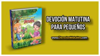 Viernes 27 de abril 2018 | Devoción Matutina Niños Pequeños | Gracia y perdón