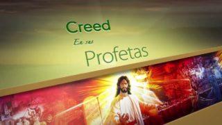 11 de abril | Creed en sus profetas | Juan 8