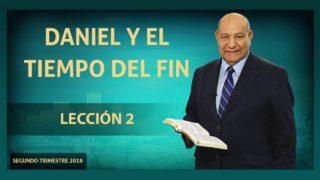 Comentario   Lección 2   Daniel y el tiempo del fin   Escuela Sabática Pr. Alejandro Bullón
