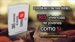 Lunes 30 de abril 2018   Devoción Matutina para Jóvenes   De las pandillas al ministerio —Segunda parte—