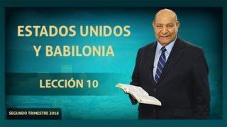 Comentario | Lección 10 | Estados Unidos y Babilonia | Escuela Sabática | Pastor Alejandro Bullón