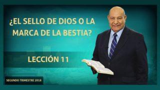 Comentario | Lección 11 | El Sello de Dios o La Marca de la Bestia | Escuela Sabática Pastor Alejandro Bullón