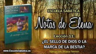 Notas de Elena | Jueves 14 de junio 2018 | El sábado como el sello | Escuela Sabática