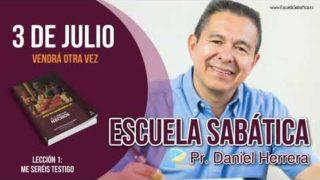 Escuela Sabática | 3 de julio del 2018 | Vendrá otra vez | Pr. Daniel Herrera
