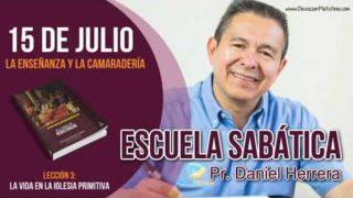 Escuela Sabática | Domingo 15 de julio del 2018 | La enseñanza y la camaradería | Pastor Daniel Herrera