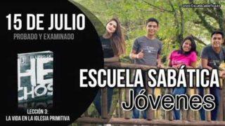 Escuela Sabática Jóvenes | Domingo 15 de julio del 2018 | Probado y examinado