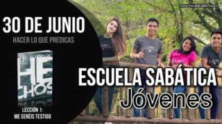 Escuela Sabática Jóvenes   Sábado 30 de junio del 2018   Hacer lo que predicas