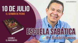 Escuela Sabática | Martes 10 de julio del 2018 | El sermón de Pedro | Pastor Daniel Herrera
