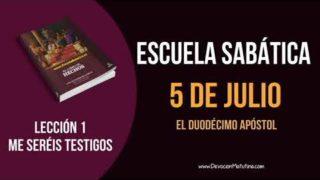 Lección 1 | Jueves 5 de julio 2018 | El duodécimo apóstol | Escuela Sabática
