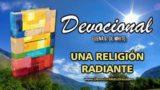 16 de agosto | Devocional: Una religión radiante | Alejémonos de ellos