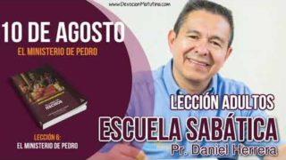 Escuela Sabática | 10 de agosto del 2018 | El ministerio de Pedro | Pr. Daniel Herrera