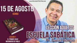 Escuela Sabática | 15 de agosto del 2018 | Iconio | Pastor Daniel Herrera