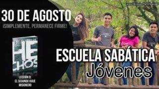 Escuela Sabática Jóvenes | Jueves 30 de agosto del 2018 | ¡Simplemente, permanece firme!
