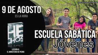 Escuela Sabática Jóvenes | Jueves 9 de agosto del 2018 | Es la hora
