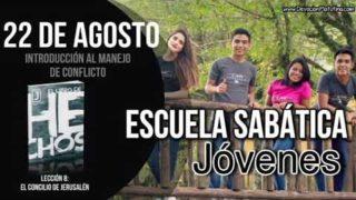Escuela Sabática Jóvenes | Miércoles 22 de agosto del 2018 | Introducción al manejo de conflictos