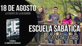 Escuela Sabática Jóvenes | Sábado 18 de agosto del 2018 | La fuente de la desunión
