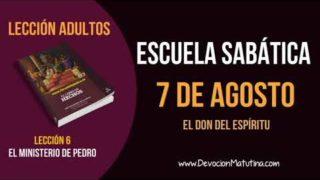 Escuela Sabática | Martes 7 de agosto del 2018 | El don del Espíritu | Lección Adultos