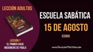 Escuela Sabática   Miércoles 15 de agosto del 2018   Iconio   Lección Adultos