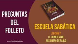Escuela Sabática – Preguntas del Folleto – Lección 7 – El Primer Viaje misionero de Pablo