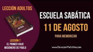 Escuela Sabática   Sábado 11 de agosto del 2018   Para memorizar   Lección Adultos