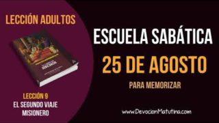 Escuela Sabática | Sábado 25 de agosto del 2018 | Para memorizar | Lección Adultos