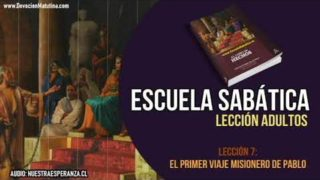 Lección 7 – El primer viaje misionero de Pablo – Escuela Sabática Semanal