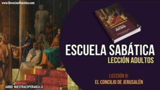 Lección 8 | El concilio de Jerusalén | Escuela Sabática Lección Semanal