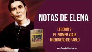 Notas de Elena – Lección 7 – El primer viaje misionero de Pablo – Escuela Sabática Semanal