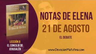 Notas de Elena | Martes 21 de agosto del 2018 | El debate | Escuela Sabática