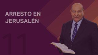 Comentario | Lección 11 | Arresto en Jerusalén | Escuela Sabática Pr. Alejandro Bullón