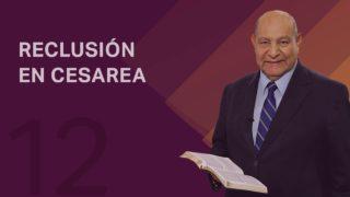 Comentario | Lección 12 | Reclusión en Cesarea | Escuela Sabática Pr. Alejandro Bullón