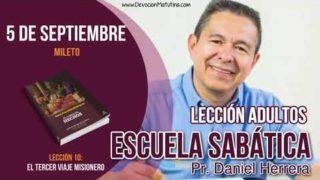 Escuela Sabática | 5 de septiembre 2018 | Mileto | Pastor Daniel Herrera