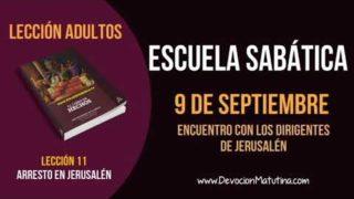 Escuela Sabática   Domingo 9 de septiembre 2018   Encuentro con los dirigentes de Jerusalén