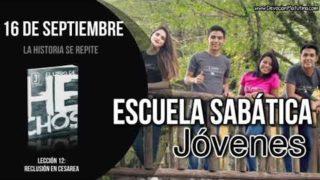 Escuela Sabática Jóvenes   Domingo 16 de septiembre 2018   La historia se repite