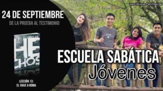 Escuela Sabática Jóvenes | Lunes 24 de septiembre 2018 | De la prueba al testimonio
