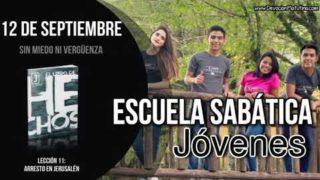 Escuela Sabática Jóvenes | Miércoles 12 de septiembre 2018 | Sin miedo ni vergüenza