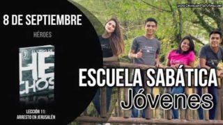 Escuela Sabática Jóvenes   Sábado 8 de septiembre 2018   Héroes