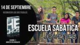 Escuela Sabática Jóvenes | Viernes 14 de septiembre 2018 | Reconocer los Obstáculos