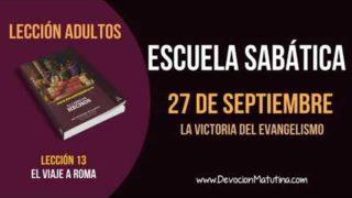 Escuela Sabática | Jueves 27 de septiembre 2018 | La victoria del evangelio | Lección Adultos