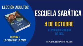 Escuela Sabática | Jueves 4 de octubre 2018 | El Pueblo escogido de Dios | Lección adultos