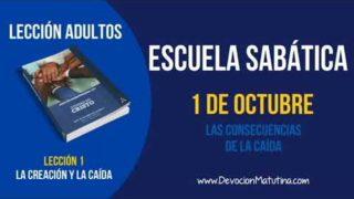 Escuela Sabática | Lunes 1 de octubre 2018 | Las consecuencias de la caída | Lección adultos