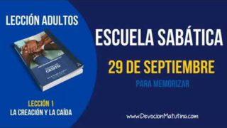 Escuela Sabática | Sábado 29 de septiembre 2018 | Para memorizar | Lección adultos
