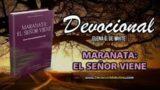 6 de octubre | Devocional: Maranata: El Señor viene | Se anuncia el día y la hora