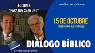 Diálogo Bíblico   Lunes 15 de octubre 2018   Jesús ora por sus Discípulos   Escuela Sabática