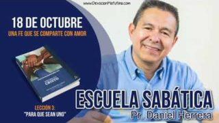 Escuela Sabática | 18 de octubre 2018 | Una fe que se comparte con amor | Pr. Daniel Herrera