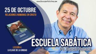 Escuela Sabática | 25 de octubre 2018 | Relaciones Humanas en Cristo | Pr. Daniel Herrera