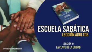 Escuela Sabática – Lección 4 – La clave de la unidad – Lección Semanal