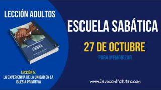 Escuela Sabática | Sábado 27 de octubre 2018 | Para memorizar | Lección Adultos
